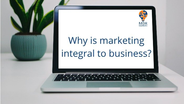 Marketing is critical to growing your business